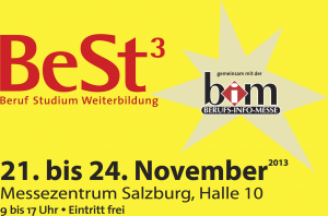 Messe für Beruf, Studium und Weiterbildung Salzburg 21. bis 24. November 2013