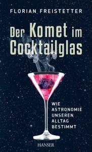 Wissenschaftsbuch Der Komet im Cocktailglas